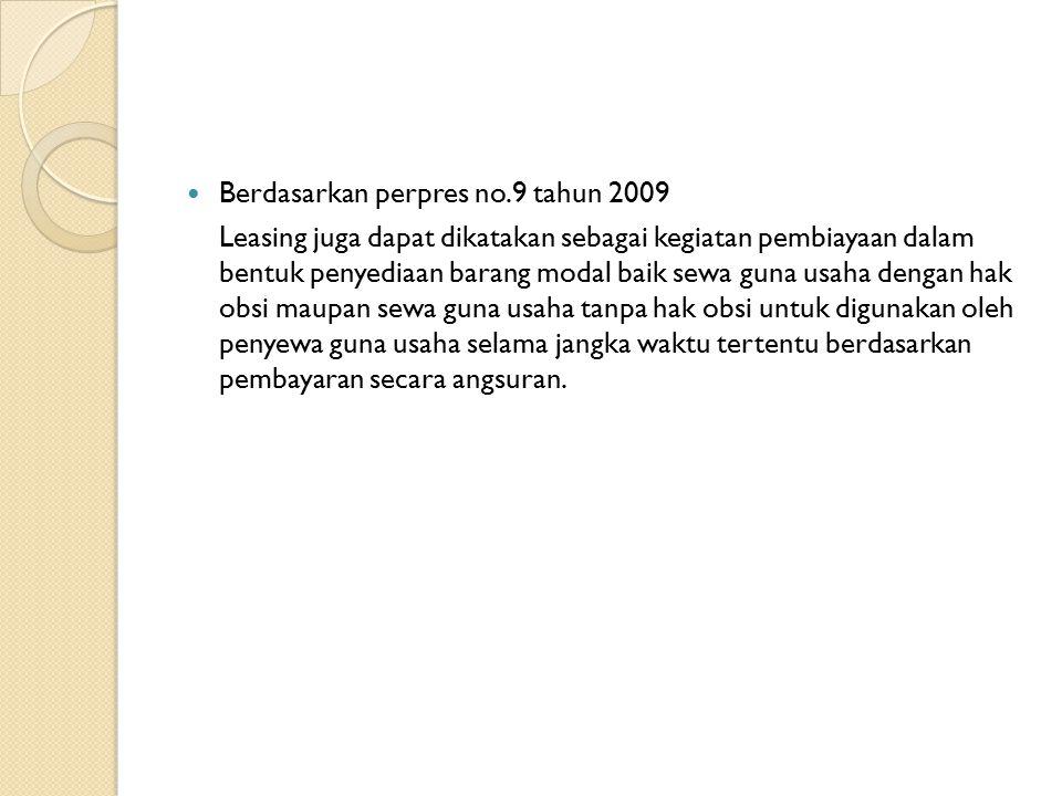Berdasarkan perpres no.9 tahun 2009