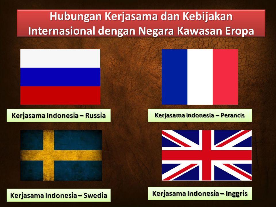 Hubungan Kerjasama dan Kebijakan Internasional dengan Negara Kawasan Eropa