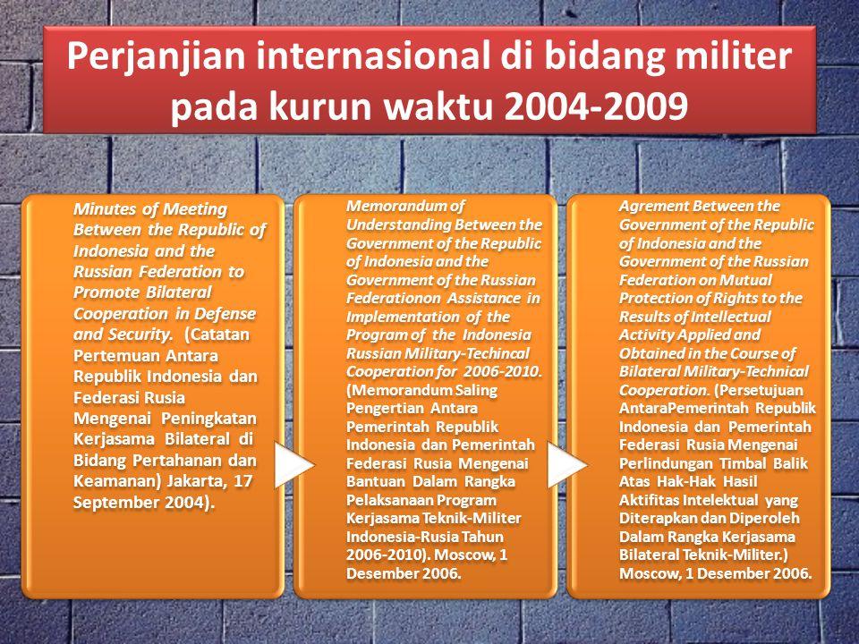 Perjanjian internasional di bidang militer pada kurun waktu 2004-2009