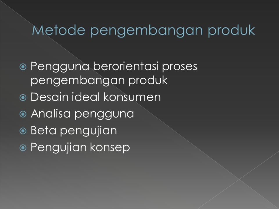 Metode pengembangan produk