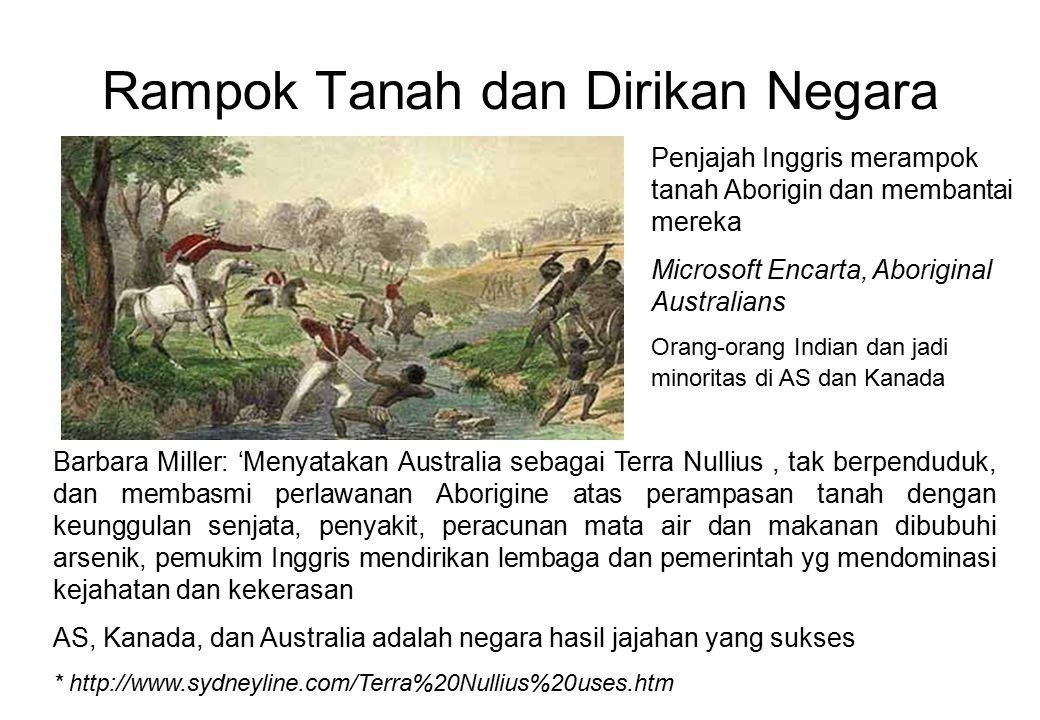Rampok Tanah dan Dirikan Negara