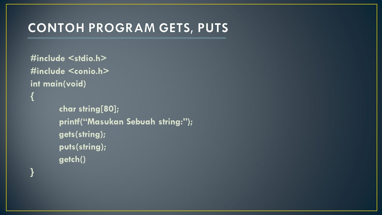 CONTOH PROGRAM GETS, PUTS