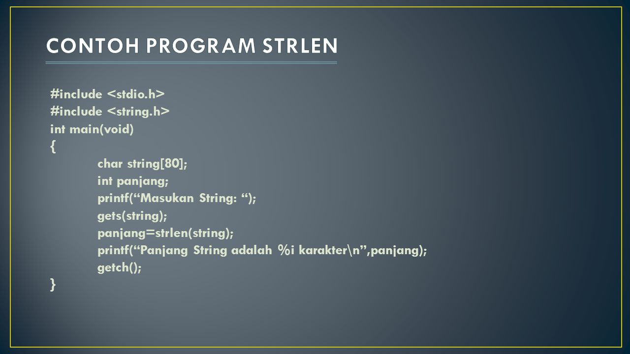 CONTOH PROGRAM STRLEN