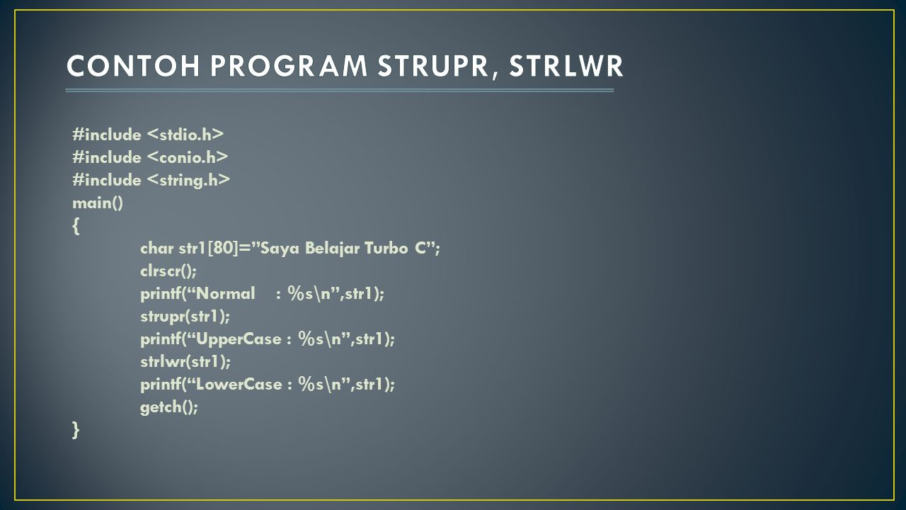 CONTOH PROGRAM STRUPR, STRLWR