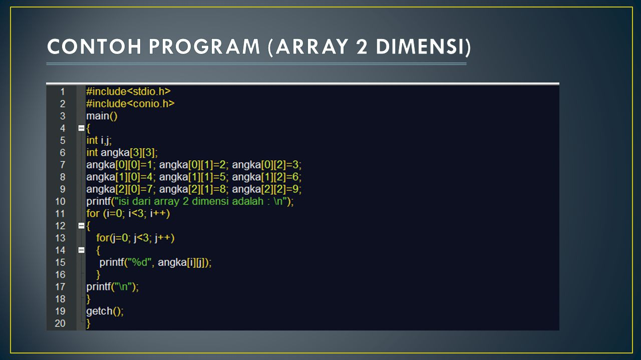CONTOH PROGRAM (ARRAY 2 DIMENSI)