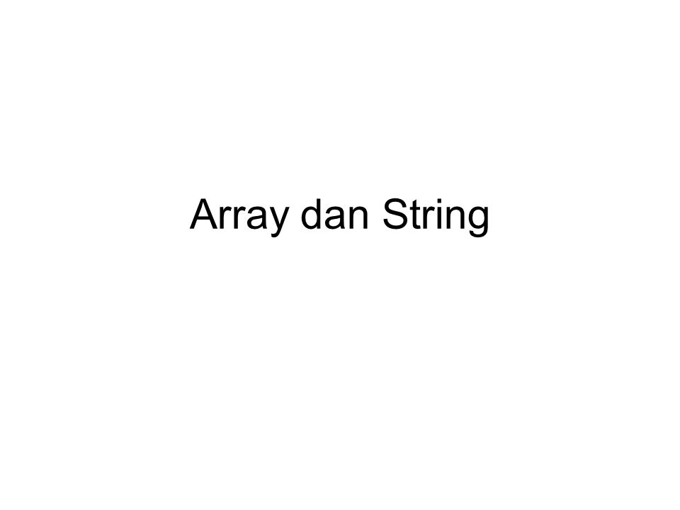 Array dan String