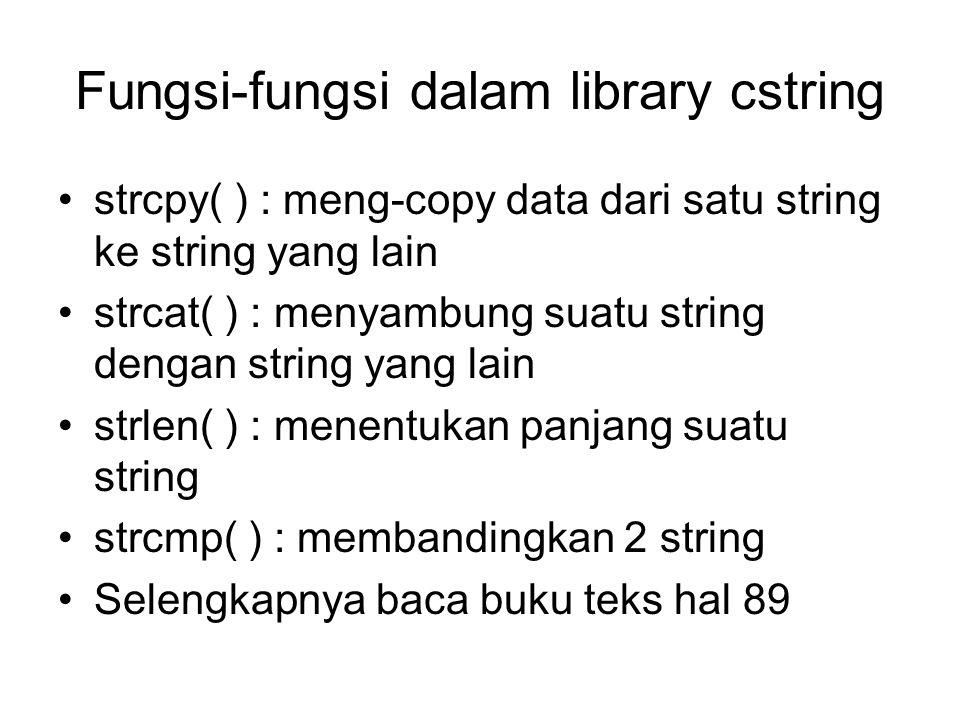 Fungsi-fungsi dalam library cstring