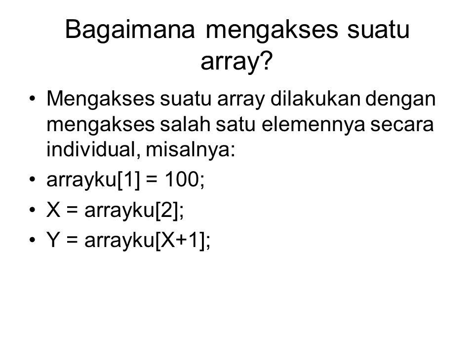 Bagaimana mengakses suatu array