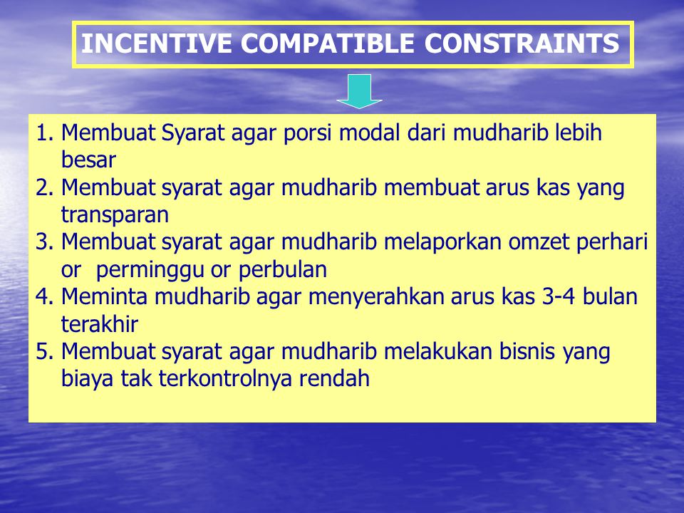 INCENTIVE COMPATIBLE CONSTRAINTS