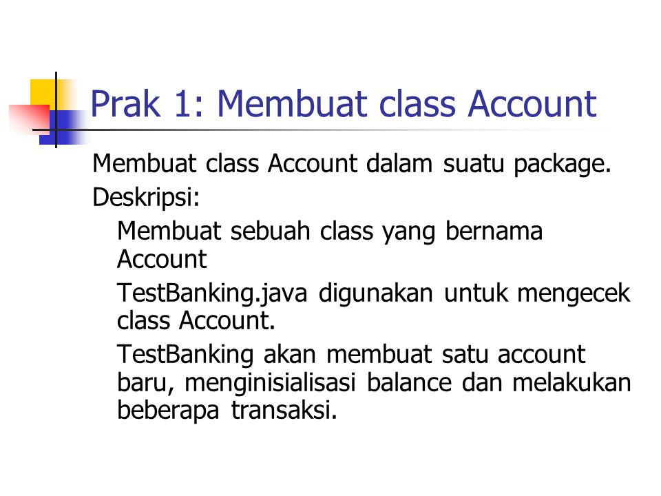 Prak 1: Membuat class Account