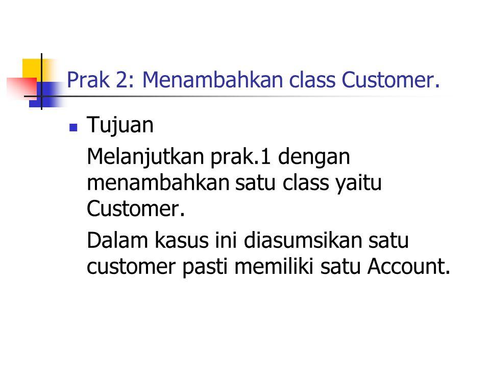 Prak 2: Menambahkan class Customer.