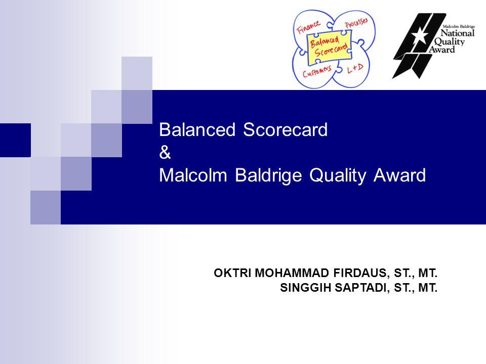 Balanced Scorecard & Malcolm Baldrige Quality Award