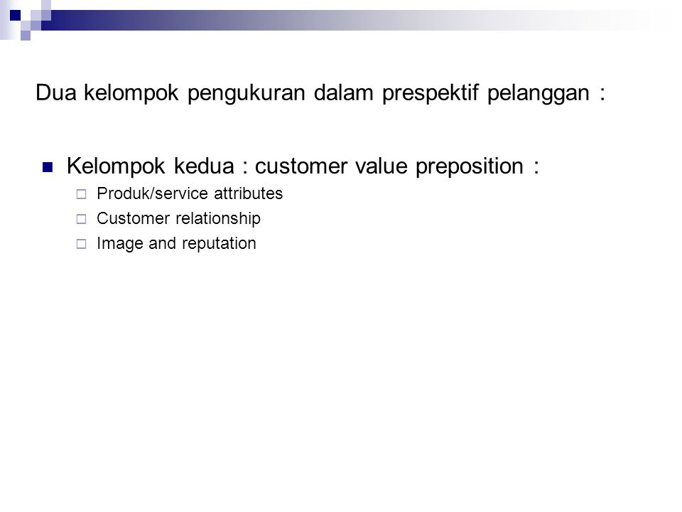 Dua kelompok pengukuran dalam prespektif pelanggan :