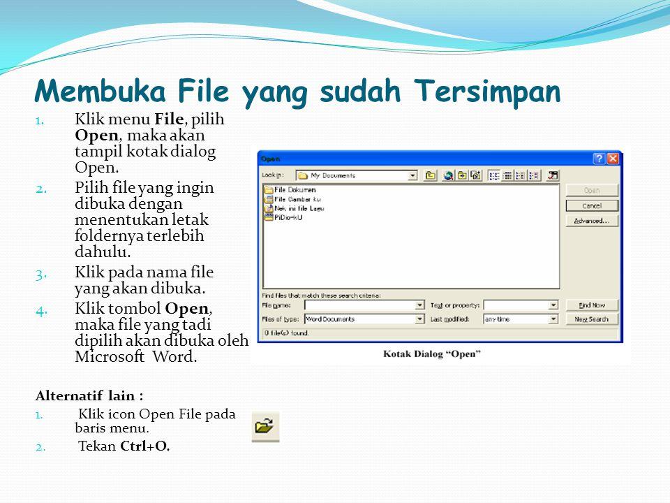 Membuka File yang sudah Tersimpan