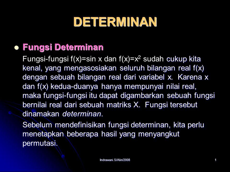 DETERMINAN Fungsi Determinan