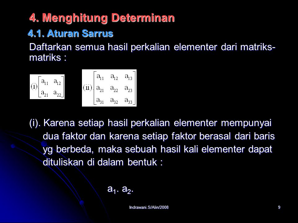 4.1. Aturan Sarrus 4. Menghitung Determinan
