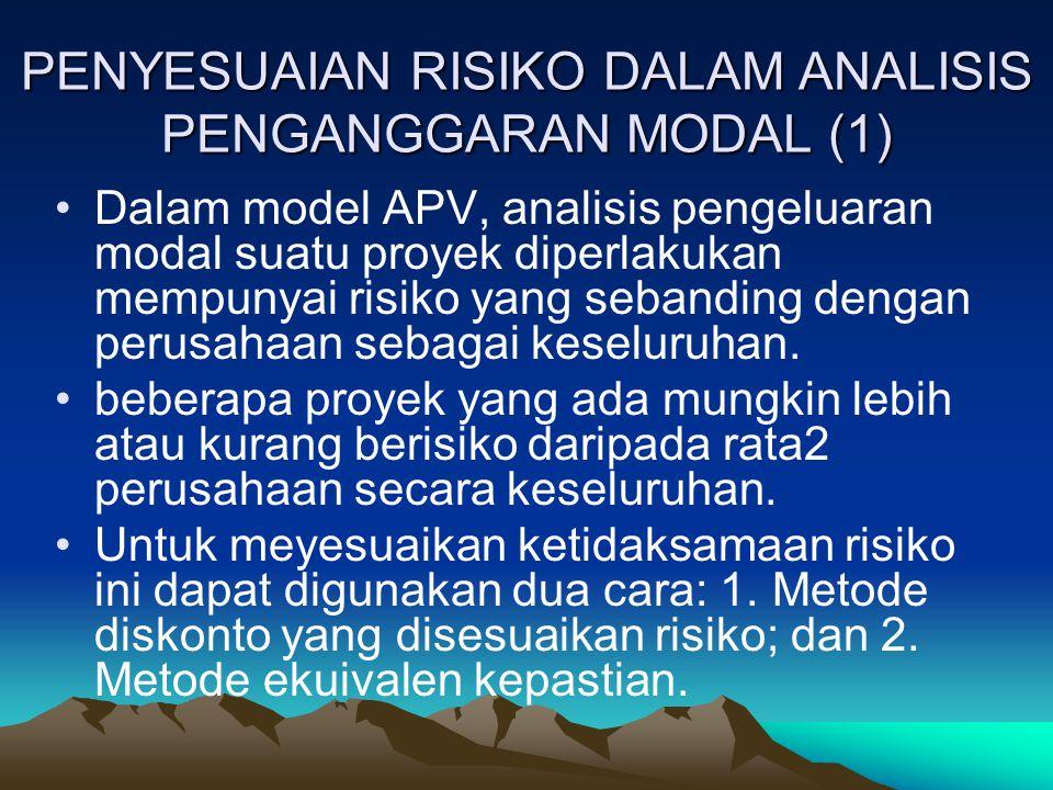 PENYESUAIAN RISIKO DALAM ANALISIS PENGANGGARAN MODAL (1)
