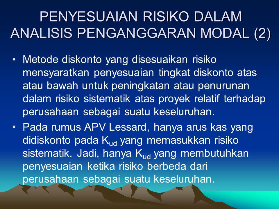 PENYESUAIAN RISIKO DALAM ANALISIS PENGANGGARAN MODAL (2)