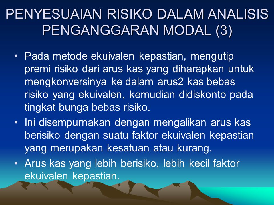 PENYESUAIAN RISIKO DALAM ANALISIS PENGANGGARAN MODAL (3)