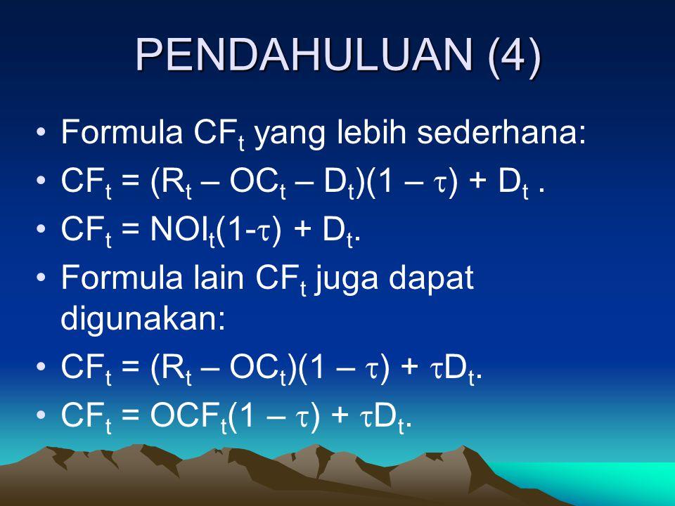 PENDAHULUAN (4) Formula CFt yang lebih sederhana: