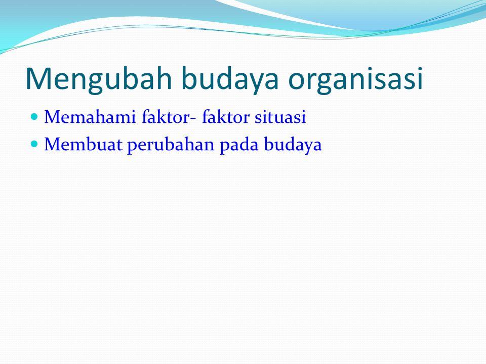Mengubah budaya organisasi