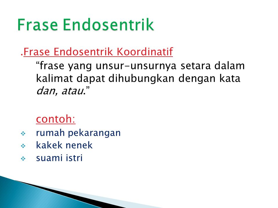 Frase Endosentrik .Frase Endosentrik Koordinatif