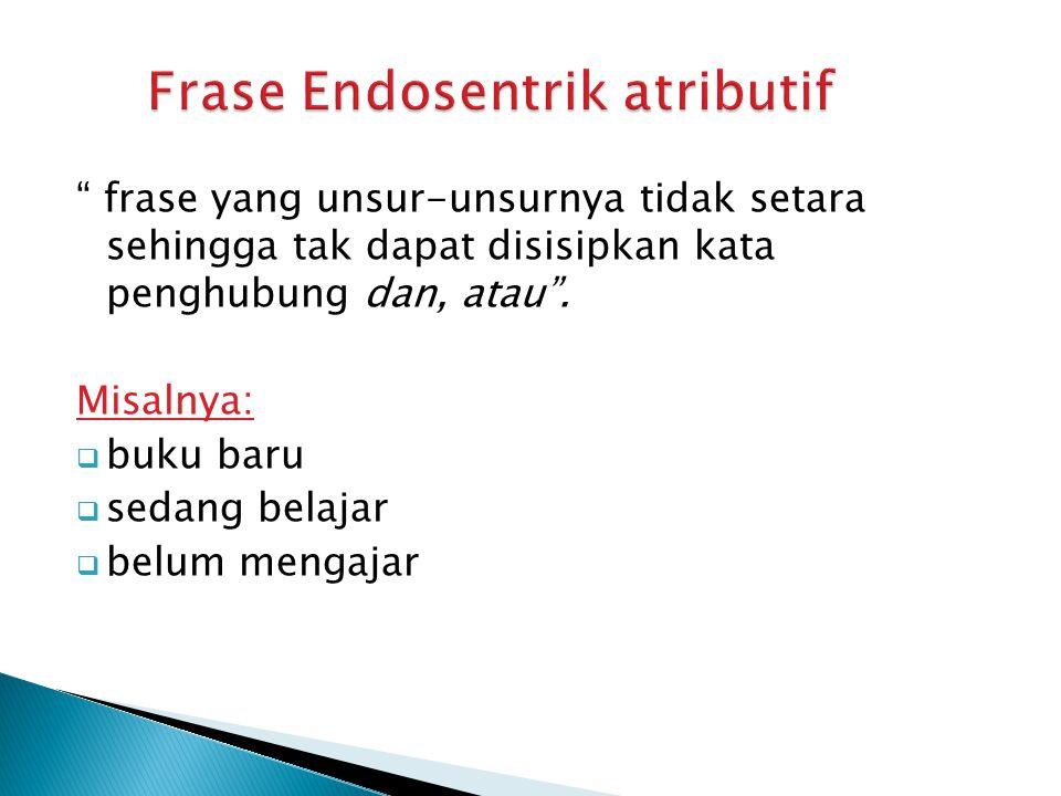 Frase Endosentrik atributif