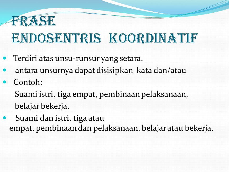 Frase Endosentris koordinatif