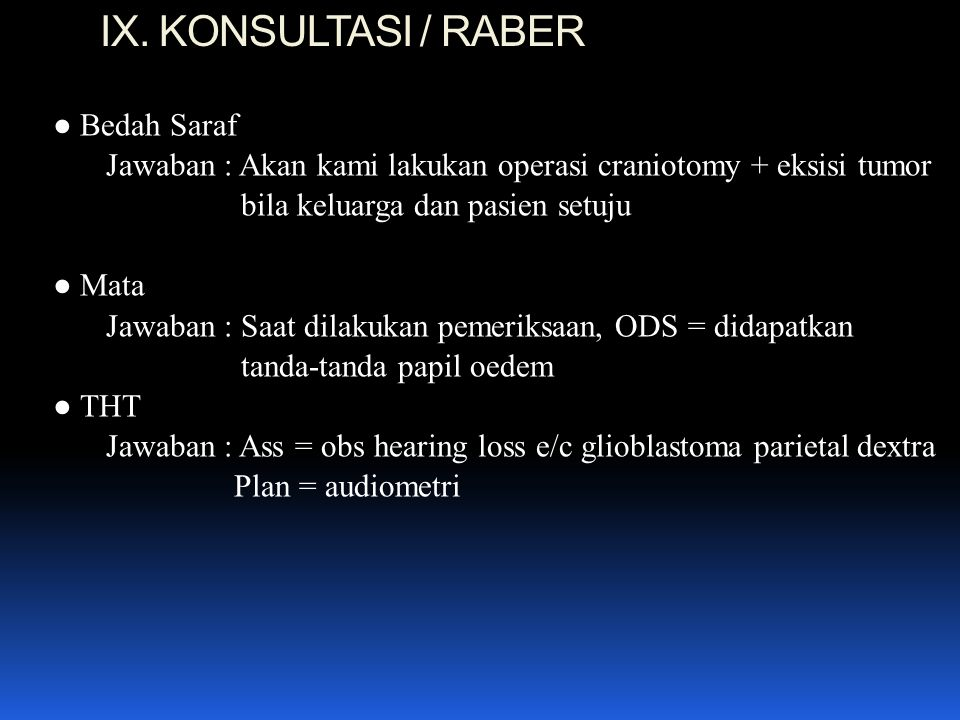 IX. KONSULTASI / RABER ● Bedah Saraf