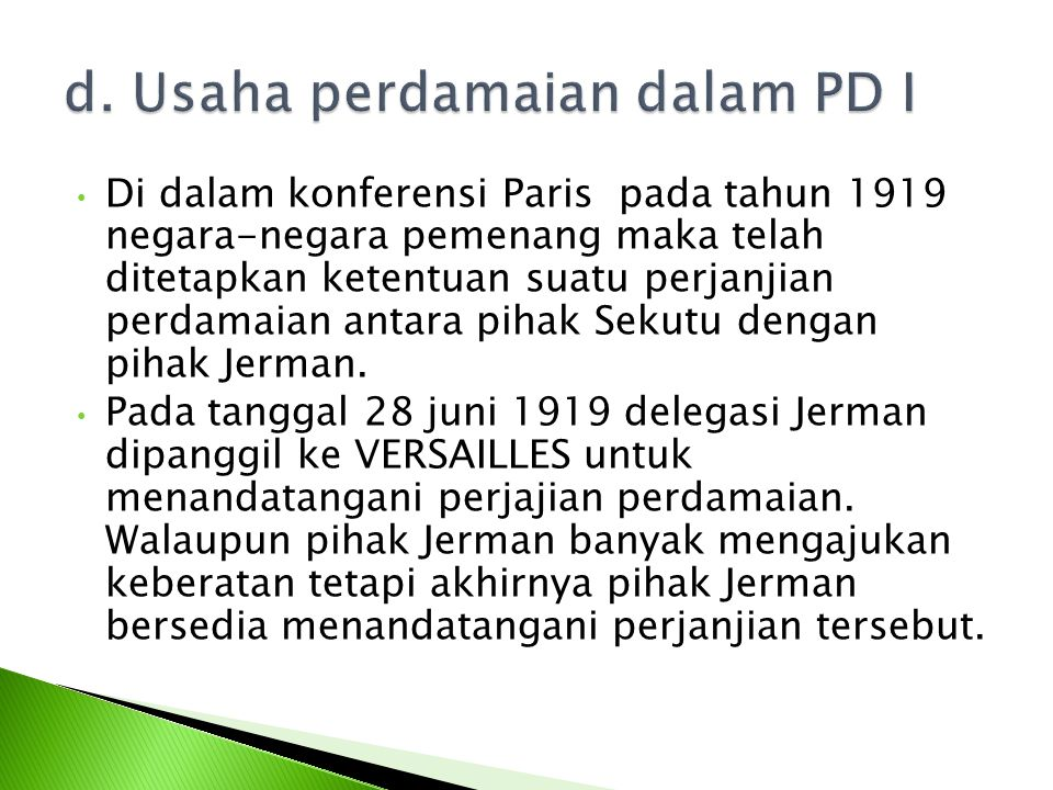d. Usaha perdamaian dalam PD I