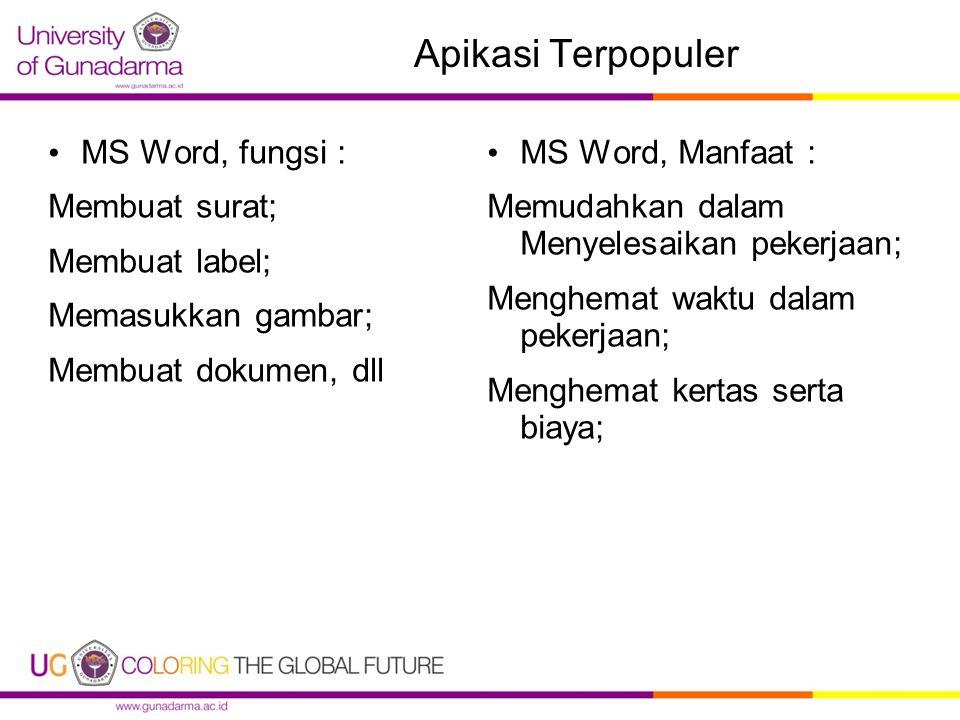 Apikasi Terpopuler MS Word, fungsi : Membuat surat; Membuat label;