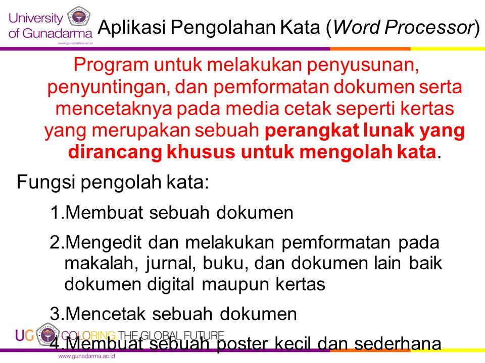 Aplikasi Pengolahan Kata (Word Processor)