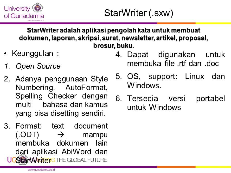 StarWriter (.sxw) Keunggulan :