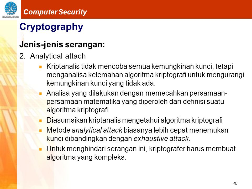 Cryptography Jenis-jenis serangan: 2. Analytical attach