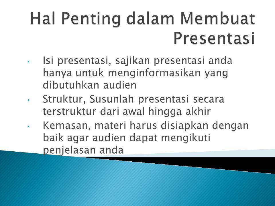 Hal Penting dalam Membuat Presentasi
