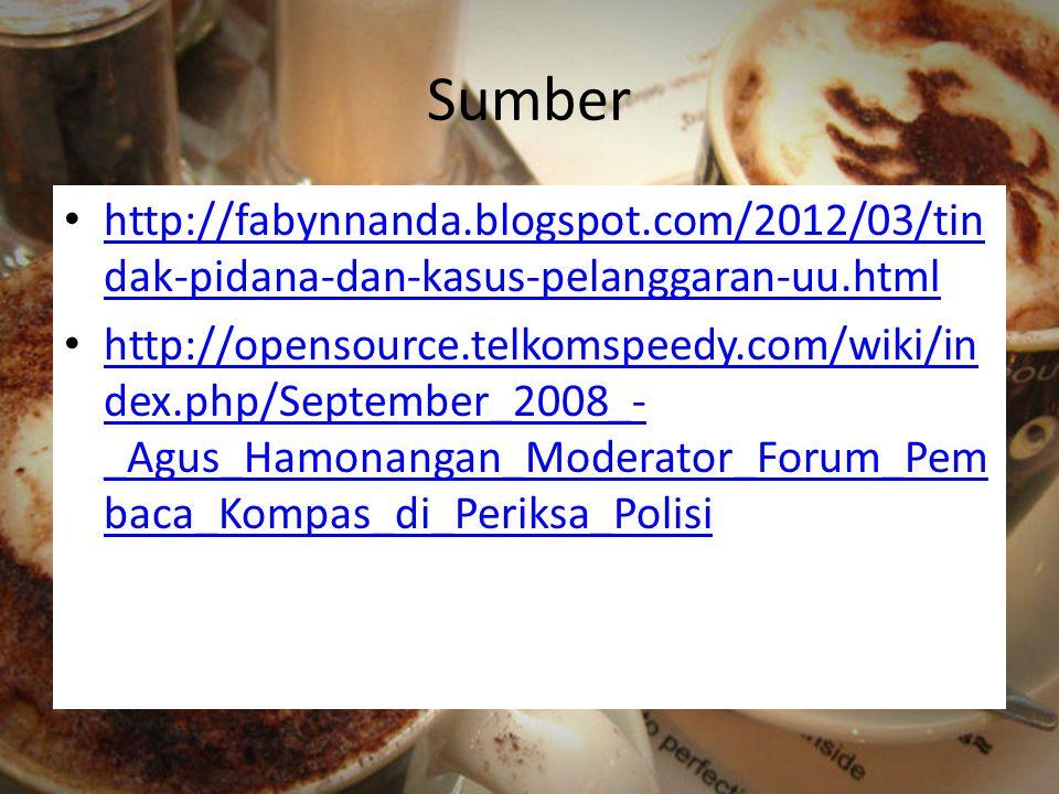 Sumber http://fabynnanda.blogspot.com/2012/03/tindak-pidana-dan-kasus-pelanggaran-uu.html.