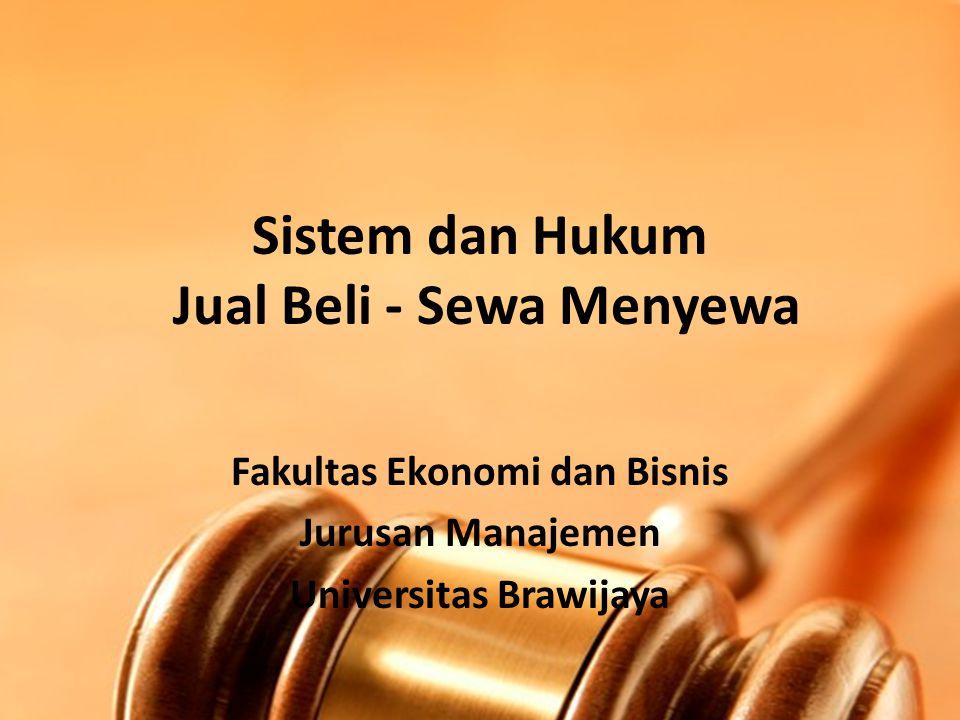 Sistem dan Hukum Jual Beli - Sewa Menyewa