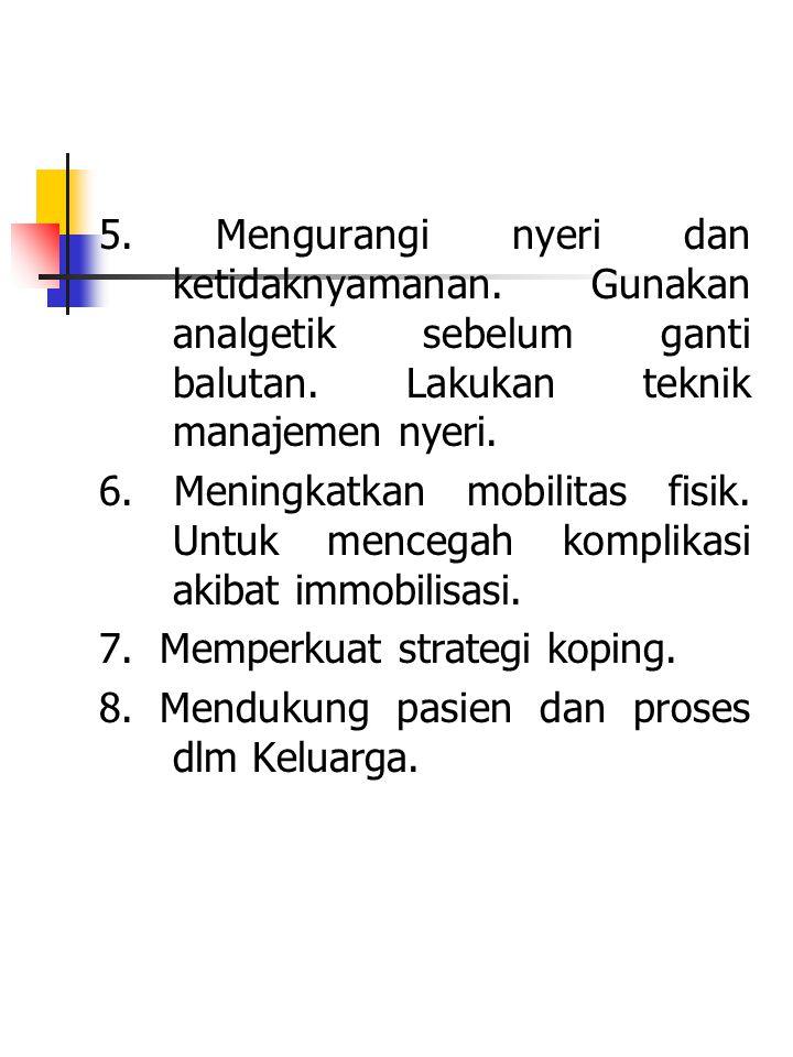 5. Mengurangi nyeri dan ketidaknyamanan