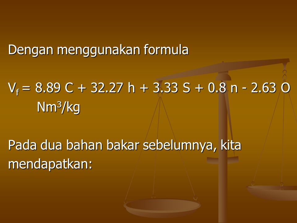 Dengan menggunakan formula