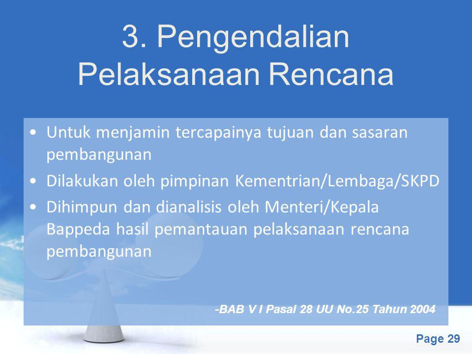 3. Pengendalian Pelaksanaan Rencana