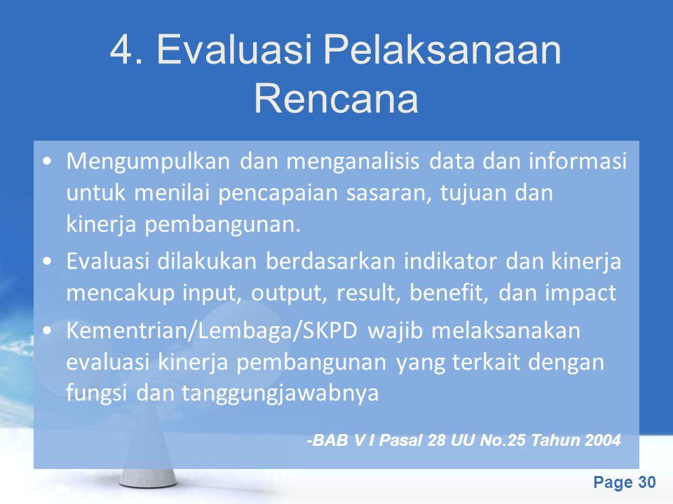 4. Evaluasi Pelaksanaan Rencana