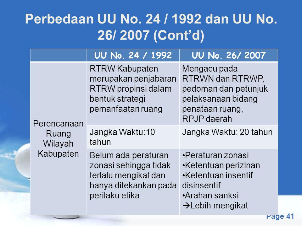 Perbedaan UU No. 24 / 1992 dan UU No. 26/ 2007 (Cont'd)