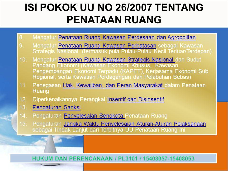 ISI POKOK UU NO 26/2007 TENTANG PENATAAN RUANG