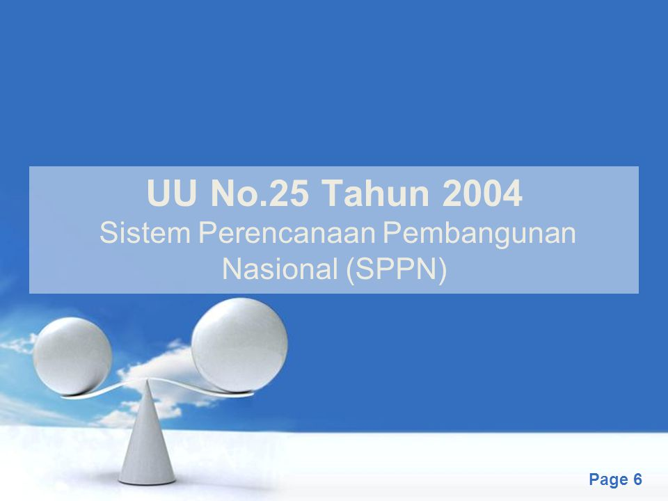 UU No.25 Tahun 2004 Sistem Perencanaan Pembangunan Nasional (SPPN)