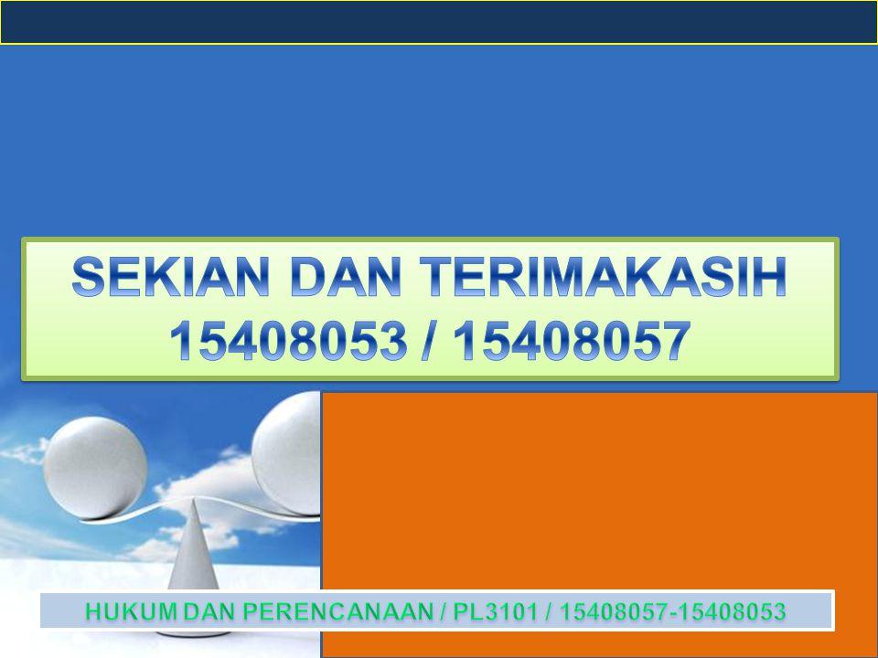 SEKIAN DAN TERIMAKASIH 15408053 / 15408057