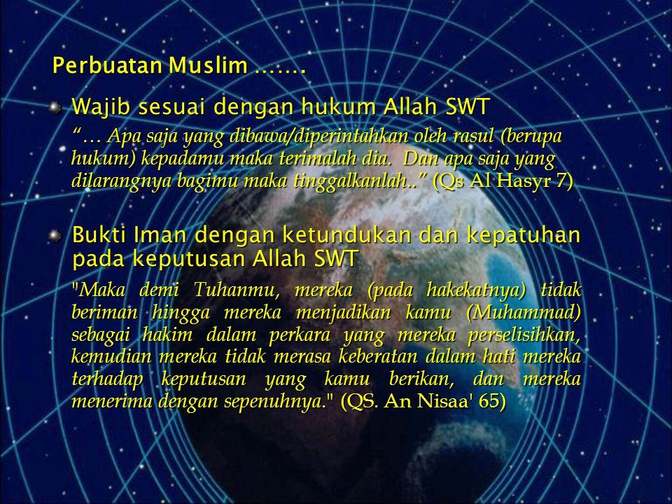 Wajib sesuai dengan hukum Allah SWT
