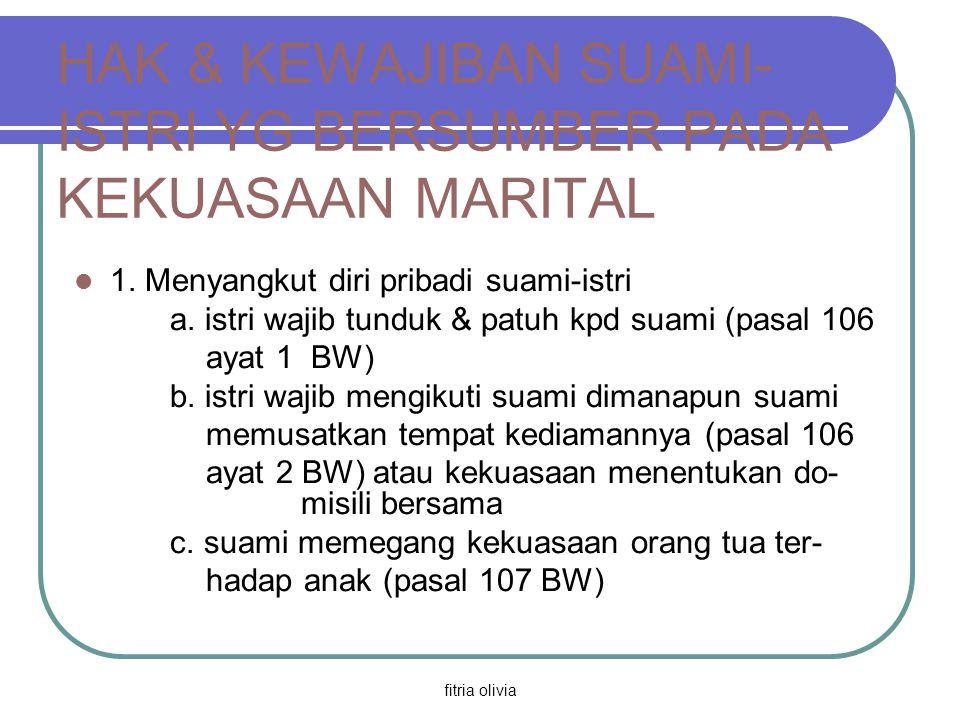 HAK & KEWAJIBAN SUAMI-ISTRI YG BERSUMBER PADA KEKUASAAN MARITAL