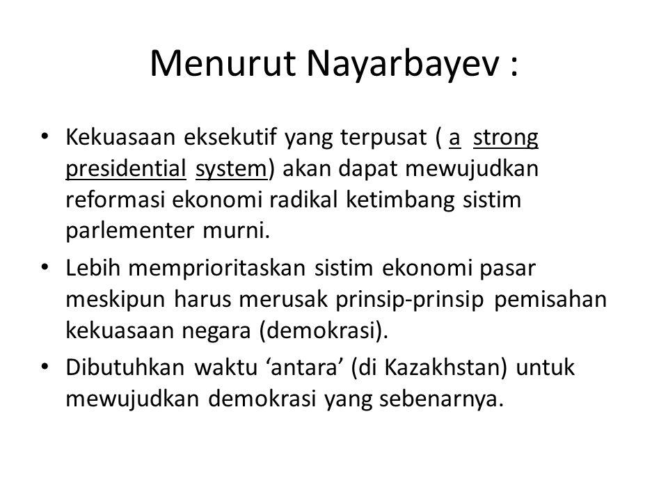 Menurut Nayarbayev :