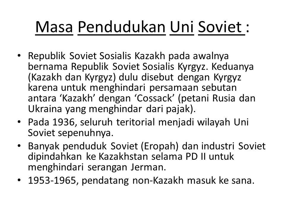 Masa Pendudukan Uni Soviet :