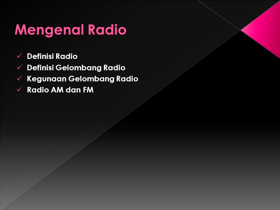 Mengenal Radio Definisi Radio Definisi Gelombang Radio